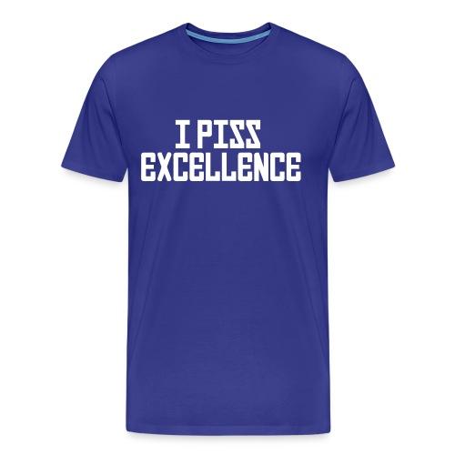piss excelence - Men's Premium T-Shirt