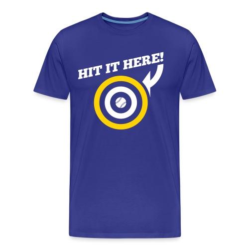Hit it Here! (Los Angeles, St. Louis, Washington) - Men's Premium T-Shirt
