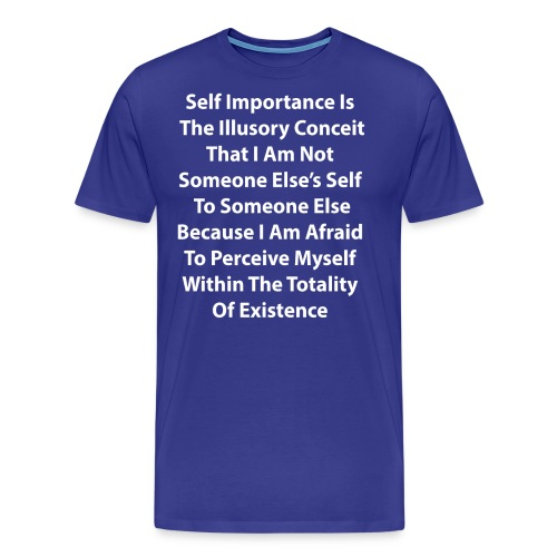 A Discourse On Self, Part 1 - Men's Premium T-Shirt