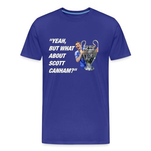 What About Scott Canham? - Men's Premium T-Shirt
