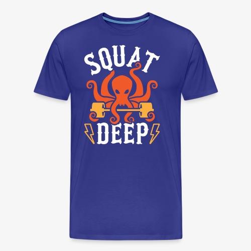 Squat Deep Kraken - Men's Premium T-Shirt