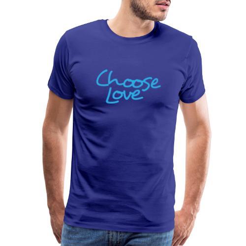 Choose Love - Men's Premium T-Shirt
