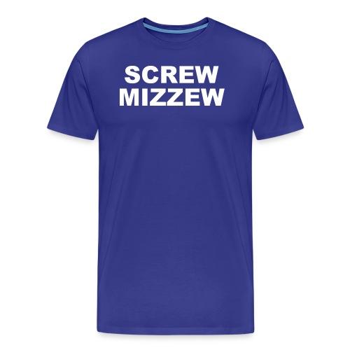 screw mizzew - Men's Premium T-Shirt
