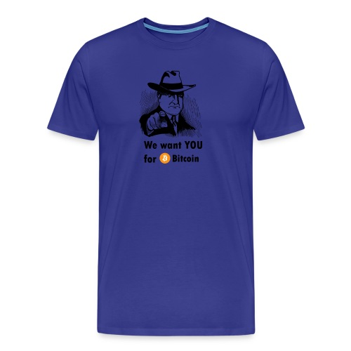 We want you for bitcoin business guy - Men's Premium T-Shirt
