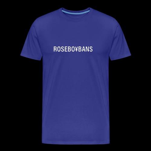 ROSEBO¥BANS FIRST STAND - Men's Premium T-Shirt