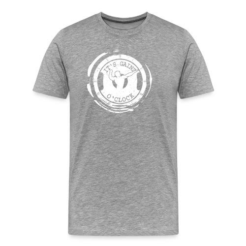 It's Gainz O'Clock - Men's Premium T-Shirt