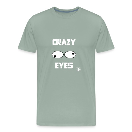 Crazy Eyes with Text and - Men's Premium T-Shirt