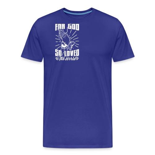 For God So Loved The World… - Alt. Design (White) - Men's Premium T-Shirt