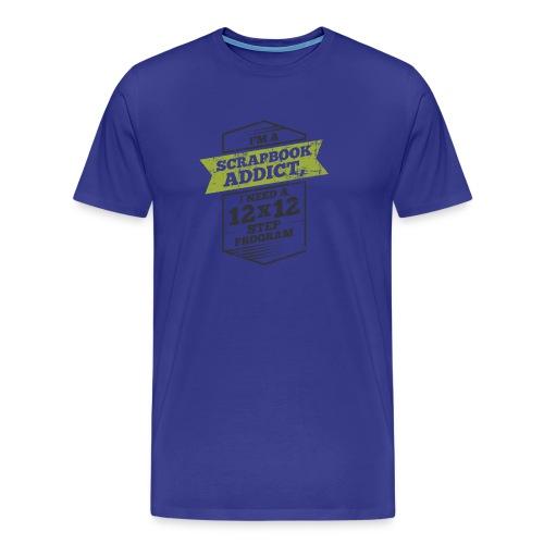 Im a scrapbook addict I need a 12x12 Step Program - Men's Premium T-Shirt