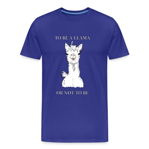 To be a llama or not to be - Men's Premium T-Shirt