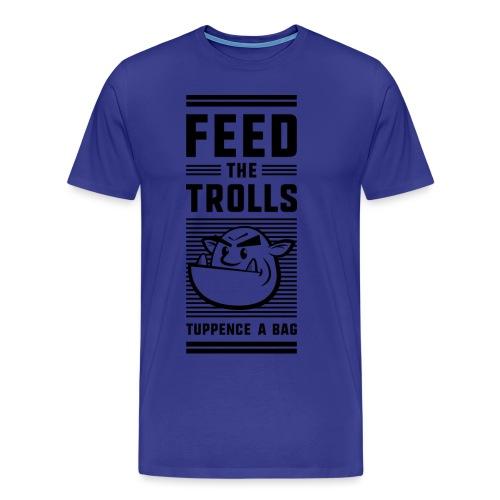 Feed the Trolls T-Shirt - Men's Premium T-Shirt