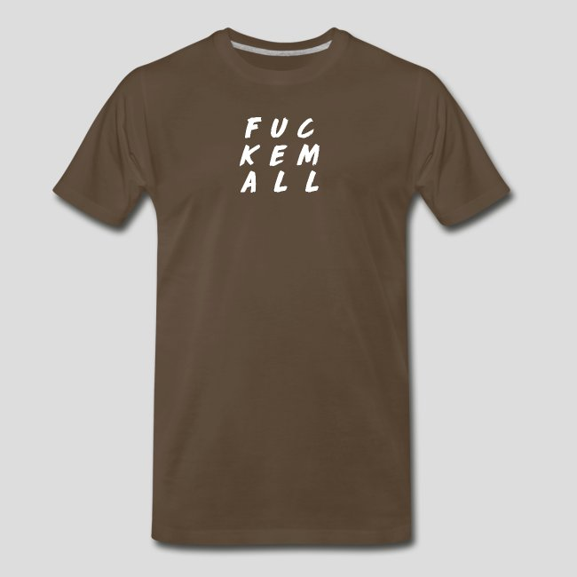 """""""FUCKEMALL"""" White Logo"""
