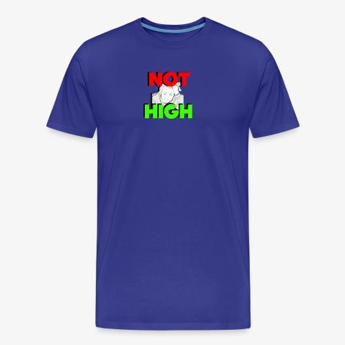 Not High - Men's Premium T-Shirt