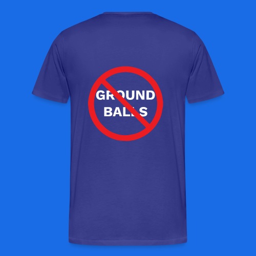 No Grounders - Men's Premium T-Shirt