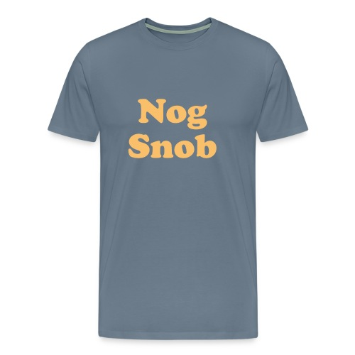 nogsnob1 - Men's Premium T-Shirt