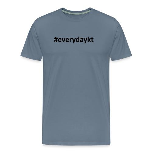 everydaykt single - Men's Premium T-Shirt