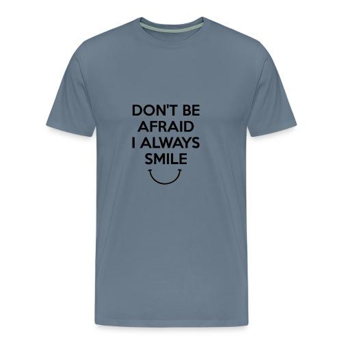 i always smile - Men's Premium T-Shirt