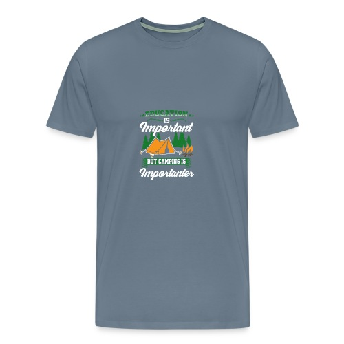 Camping is Importanter - Men's Premium T-Shirt