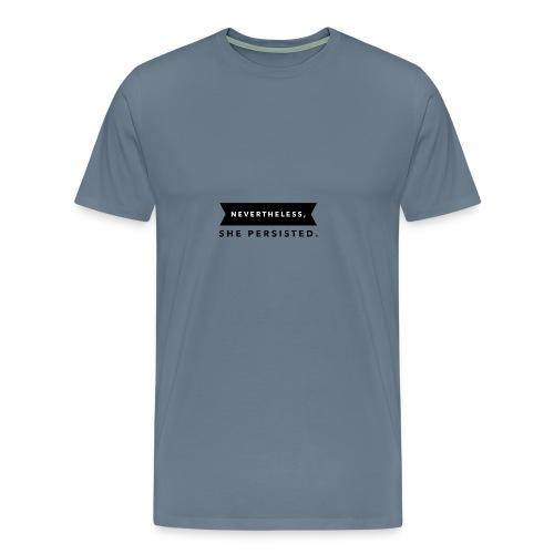 Nevertheless - Men's Premium T-Shirt