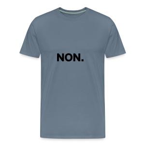 NON - T-shirt premium pour hommes