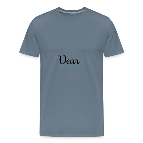 Dear Beautiful Campaign - Men's Premium T-Shirt