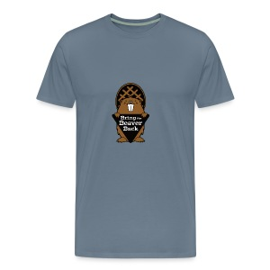 Bring the Beaver Back - Men's Premium T-Shirt