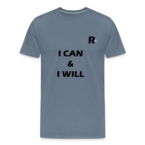 RayTive ICAN IWILL - Men's Premium T-Shirt