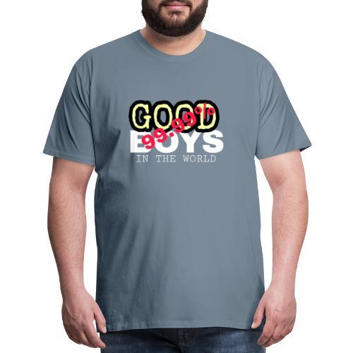 99.99% GOOD BOYS - Men's Premium T-Shirt