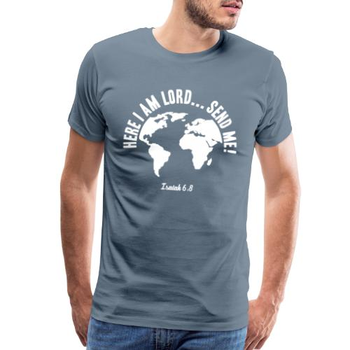 Here I am Lord, send me - Men's Premium T-Shirt