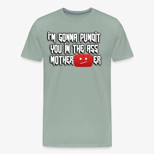 Pundit You In The - Men's Premium T-Shirt
