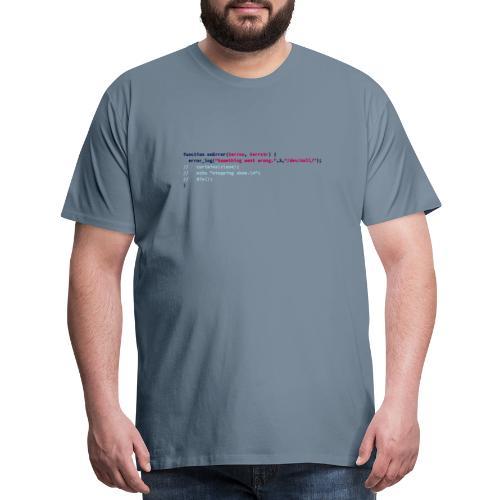 onError — The show must go on - Men's Premium T-Shirt
