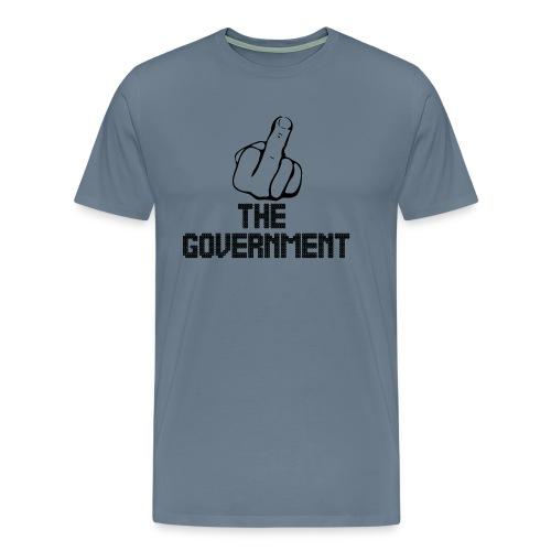 Fuck The Government - Men's Premium T-Shirt