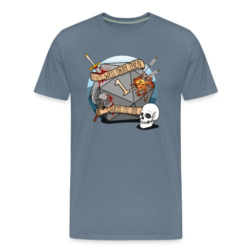 Guess I'll Die - DND D&D Dungeons and Dragons - Men's Premium T-Shirt