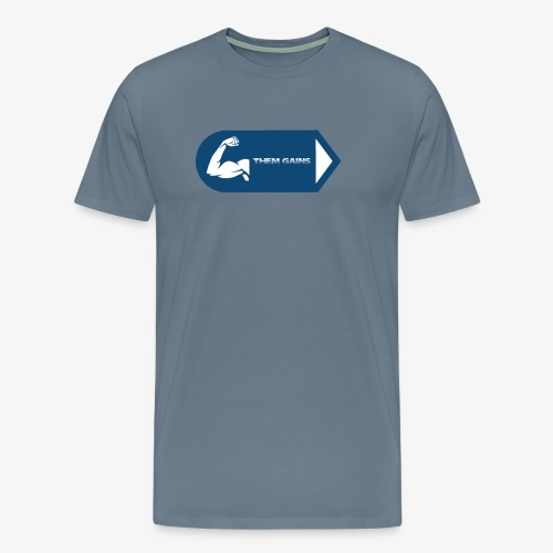 Them Gains - Men's Premium T-Shirt