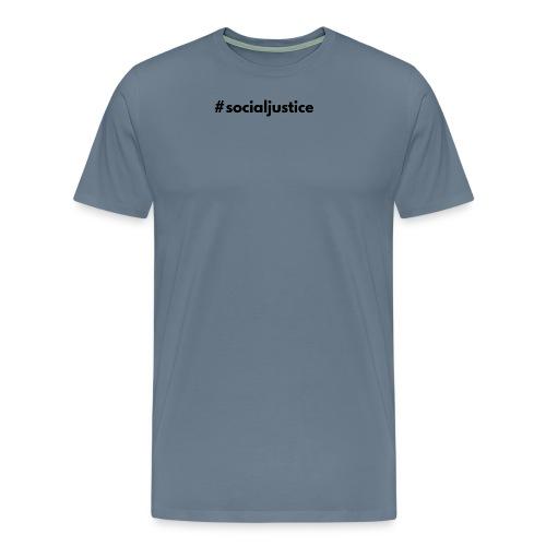#socialjustice - Men's Premium T-Shirt