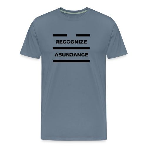 Recognize Abundance Black Letters - Men's Premium T-Shirt
