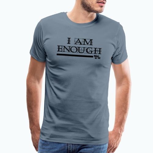 ENOUGH - Men's Premium T-Shirt