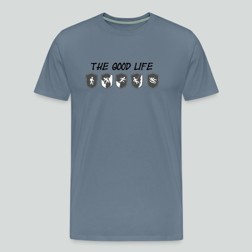 THE GOOD LIFE-on light front-2 sided - Men's Premium T-Shirt