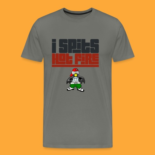 I Spits Hot Fire - Men's Premium T-Shirt