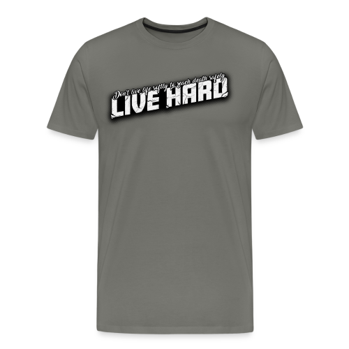 Live Hard - Men's Premium T-Shirt