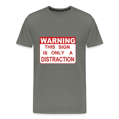 Distraction - Men's Premium T-Shirt