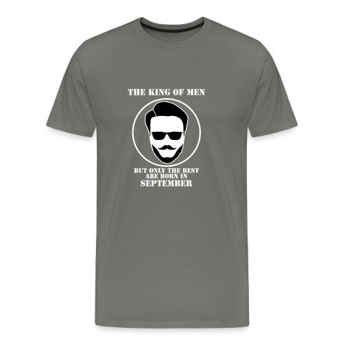 King Of Men Born In September - Men's Premium T-Shirt