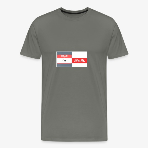Every thing is lit - Men's Premium T-Shirt