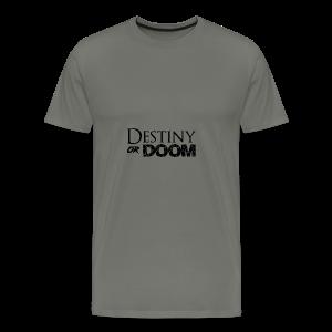 Destiny or Doom Black Logo - Men's Premium T-Shirt