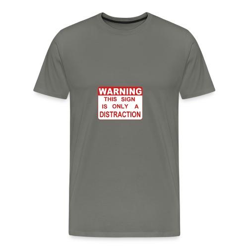 Distraction - Men's Premium T-Shirt
