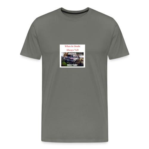 When In Doubt - Men's Premium T-Shirt