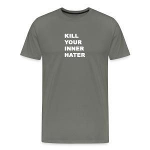 KillYourInnerHater - Men's Premium T-Shirt