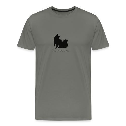 Im feline fine - Men's Premium T-Shirt