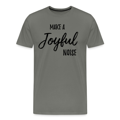 joyfulnoise2 - Men's Premium T-Shirt