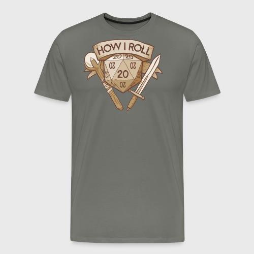 How I Roll D&D Tshirt - Men's Premium T-Shirt